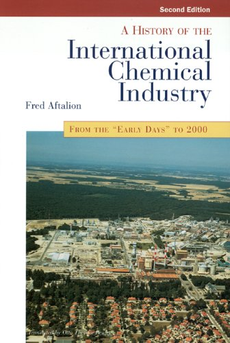 9780941901291: History of the International Chemical Industry: From the