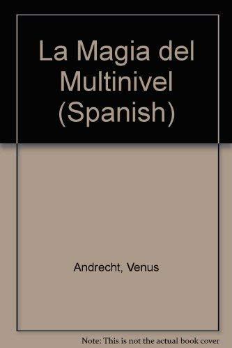 9780941903080: LA Magia Del Multinivel/Mlm Magic (Spanish)