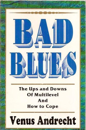 9780941903165: Bad Blues : The Ups and Downs of Multilevel and How to Cope