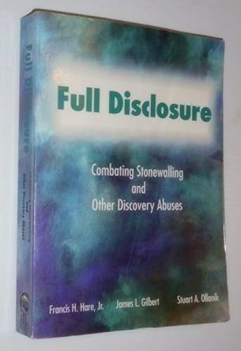Full Disclosure : Combating Stonewalling and Other: Hare, Francis H.,