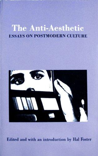 The Anti-Aesthetic: Essays on Postmodern Culture: Jurgen Habermas, Kenneth