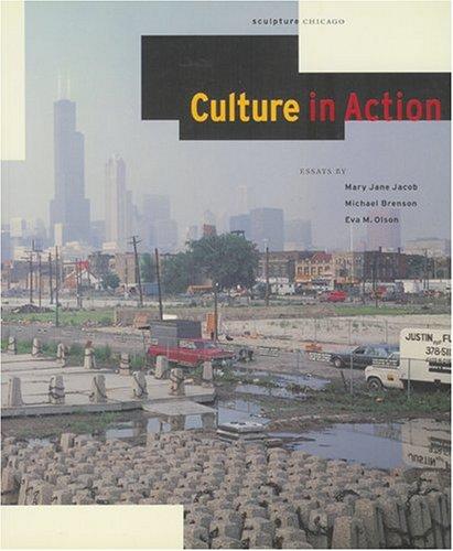 9780941920315: Culture in Action: A Public Art Program of Sculpture Chicago
