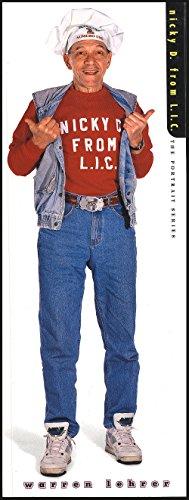 Nicky D. from L.I.C.: A Narrative Portrait of Nicholas Detommaso (Portrait Series): Lehrer, Warren