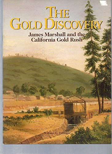 9780941925068: Gold Discovery: James Marshall and the California Gold Rush