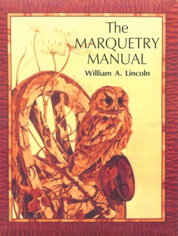 9780941936194: The Marquetry Manual