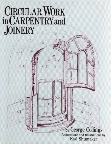 9780941936224: Circular Work in Carpentry and Joinery