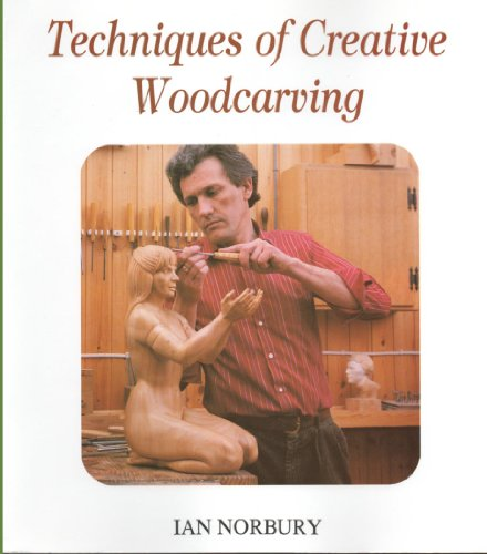 9780941936293: Techniques of Creative Woodcarving