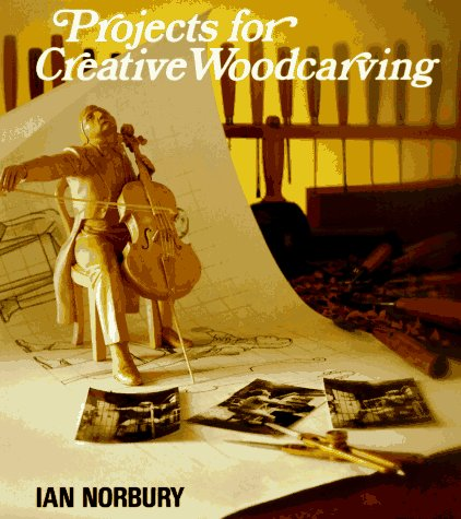 9780941936309: Projects for Creative Woodcarving
