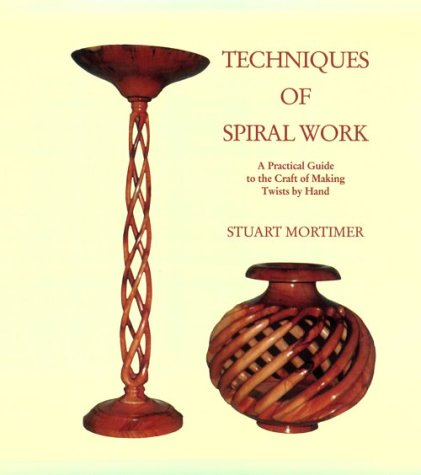 9780941936347: Techniques of Spiral Work: A Practical Guide to the Craft of Making Twists by Hand