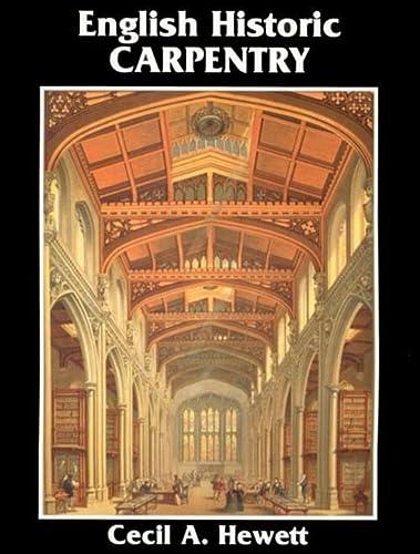 9780941936415: English Historic Carpentry