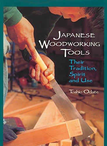 9780941936460: Japanese Woodworking Tools: Their Tradition, Spirit, and Use