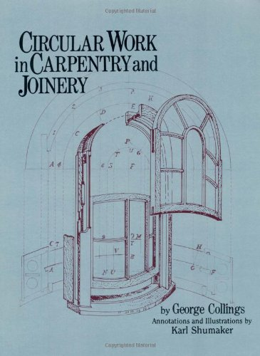 9780941936484: Circular Work in Carpentry and Joinery