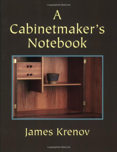 9780941936590: A Cabinetmaker's Notebook (Woodworker's Library)