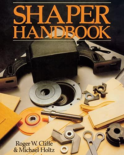 9780941936699: Shaper Handbook