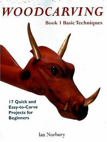 9780941936781: Woodcarving: Book 1: Basic Techniques