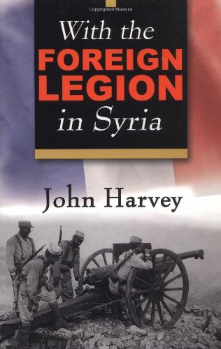 9780941936811: With the Foreign Legion in Syria (Life on the Edge)