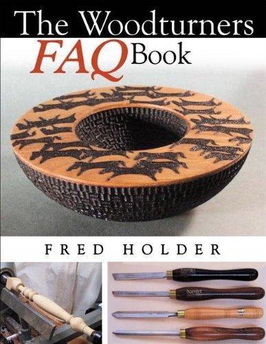 9780941936941: The Woodturners FAQ Book
