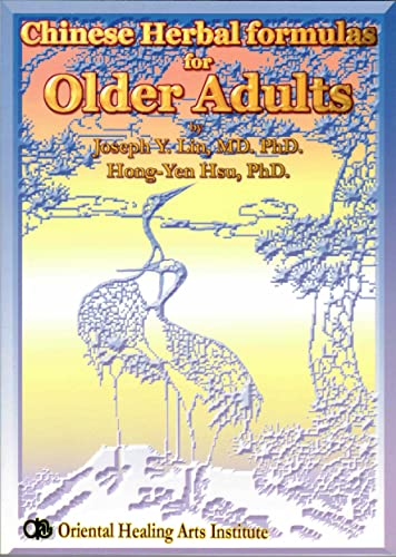 9780941942461: Chinese Herbal Formulas for Older Adults