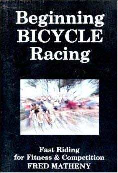 9780941950046: Beginning Bicycle Racing