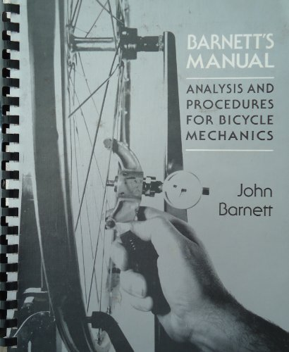 9780941950220: Barnett's manual: Analysis and procedures for bicycle mechanics