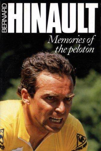 Memories of the Peloton: Hinault, Bernard