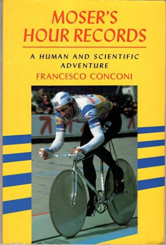 9780941950268: Moser's Hour Records: A Human and Scientific Adventure
