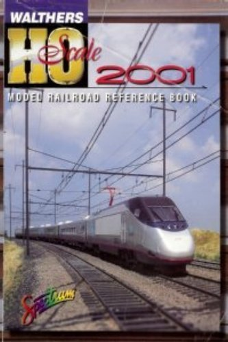 9780941952613: Walthers, 2001 : HO Scale Reference Book by Phil Walthers (2000-05-03)