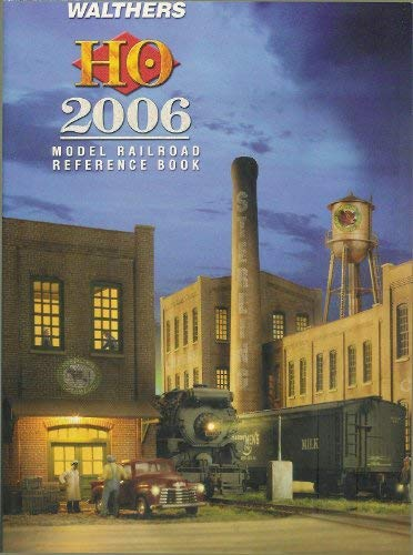 Walthers Ho 2006 (Model Railroad Reference Book): Walthers, Phil