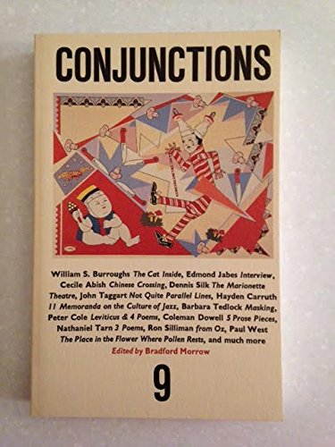 Conjunctions 9 : Bi-Annual Volumes of New Writing.