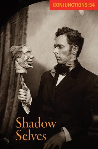 Conjunctions: 54, Shadow Selves: Elizabeth Hand, Jonathan Carroll, Karen Russell