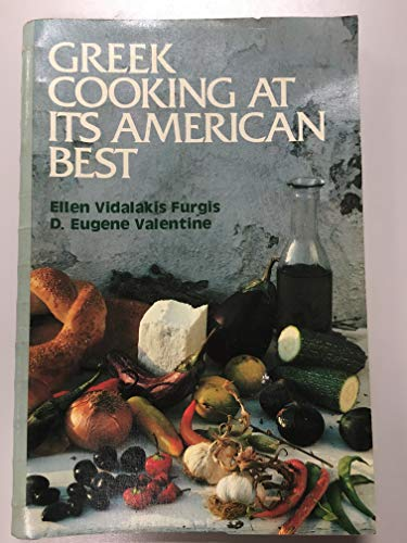 9780941968010: Greek Cooking at Its American Best