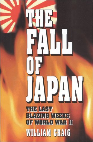 9780941968089: The Fall of Japan: The Tumultuous Events of the Final Weeks of World War II in the Pacific