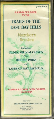 9780941969017: A Rambler's Guide to the Trails of the East Bay Hills/Map: Northern Section