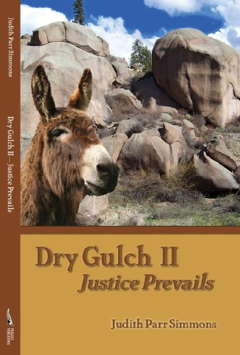 "Dry Gulch II--Justice Prevails"" (""Dry Gulch""): Simmons, Judith Parr"