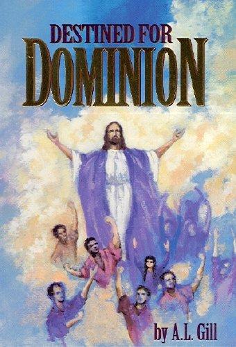 9780941975124: Destined for Dominion: