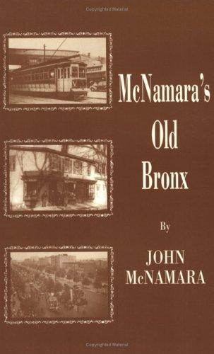 McNamara's Old Bronx: McNamara, John