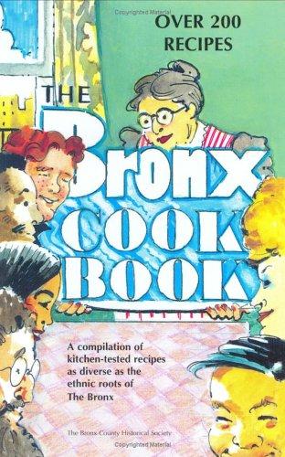 9780941980371: The Bronx cookbook