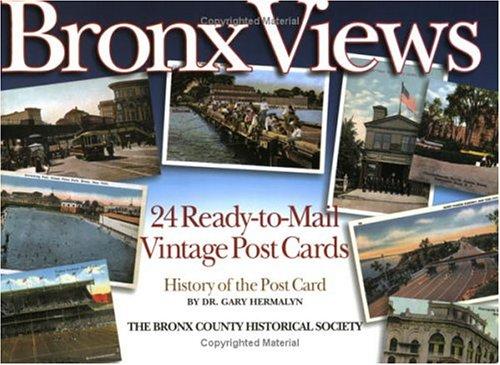 Bronx Views: 24 Ready-to-Mail Vintage Postcards: G. Hermalyn