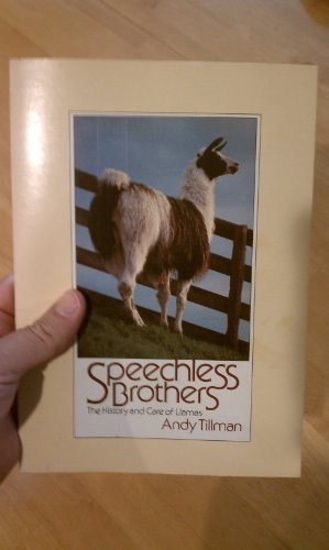 9780941984003: Speechless Brothers: the History and Care of Llamas