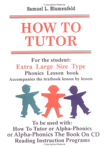 9780941995115: How To Tutor Extra Large Size Type Student Lesson book