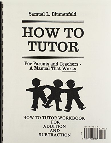 9780941995153: How To Tutor: For Parents and Teachers- A Manual Thats Works