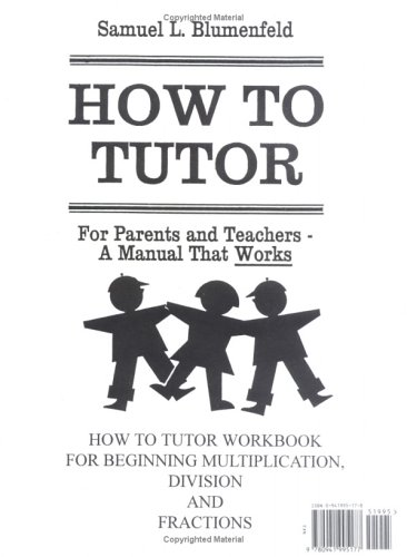 9780941995177: How To Tutor Multiplication, Division, Fractions Workbook