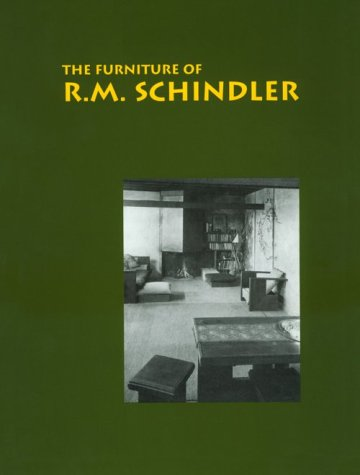 9780942006308: The Furniture of R.M. Schindler