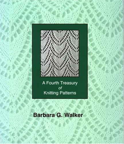 9780942018202: A Fourth Treasury of Knitting Patterns