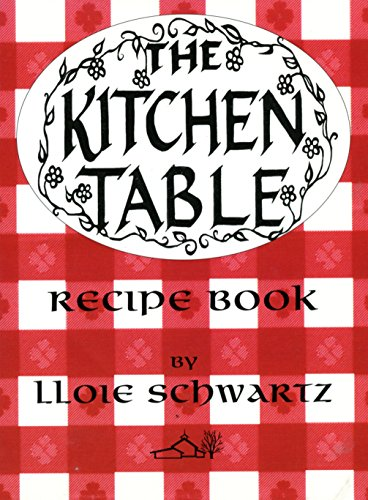 9780942018240: The Kitchen Table Recipe Book