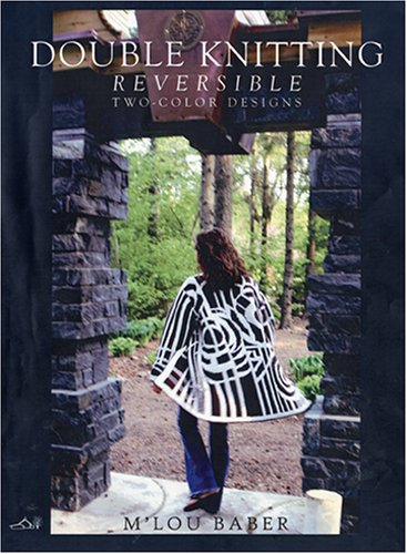 Double Knitting: Reversible Two-Color Designs: M'Lou Baber