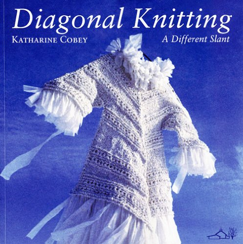 9780942018325: Diagonal Knitting