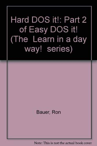 9780942019018: Hard DOS it!: Part 2 of Easy DOS it! (The