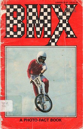 Bmx, a Photo-Fact Book - Tropea, S