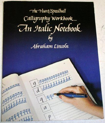9780942032000: Hunt Speedball Calligraphy Workbook: An Italic Notebook